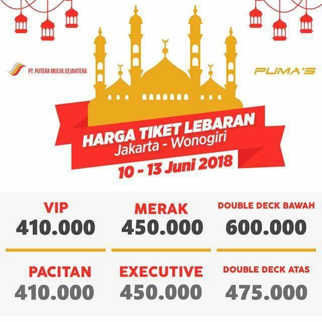 Harga Tiket Lebaran Bus Putera Mulya 2018 - Wonogiri 10-13 Juni