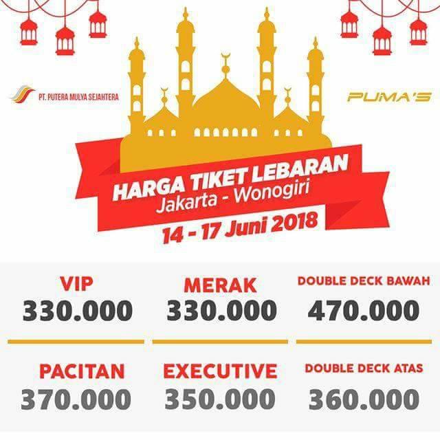 Harga Tiket Lebaran Bus Putera Mulya 2018 - Wonogiri 14-17 Juni